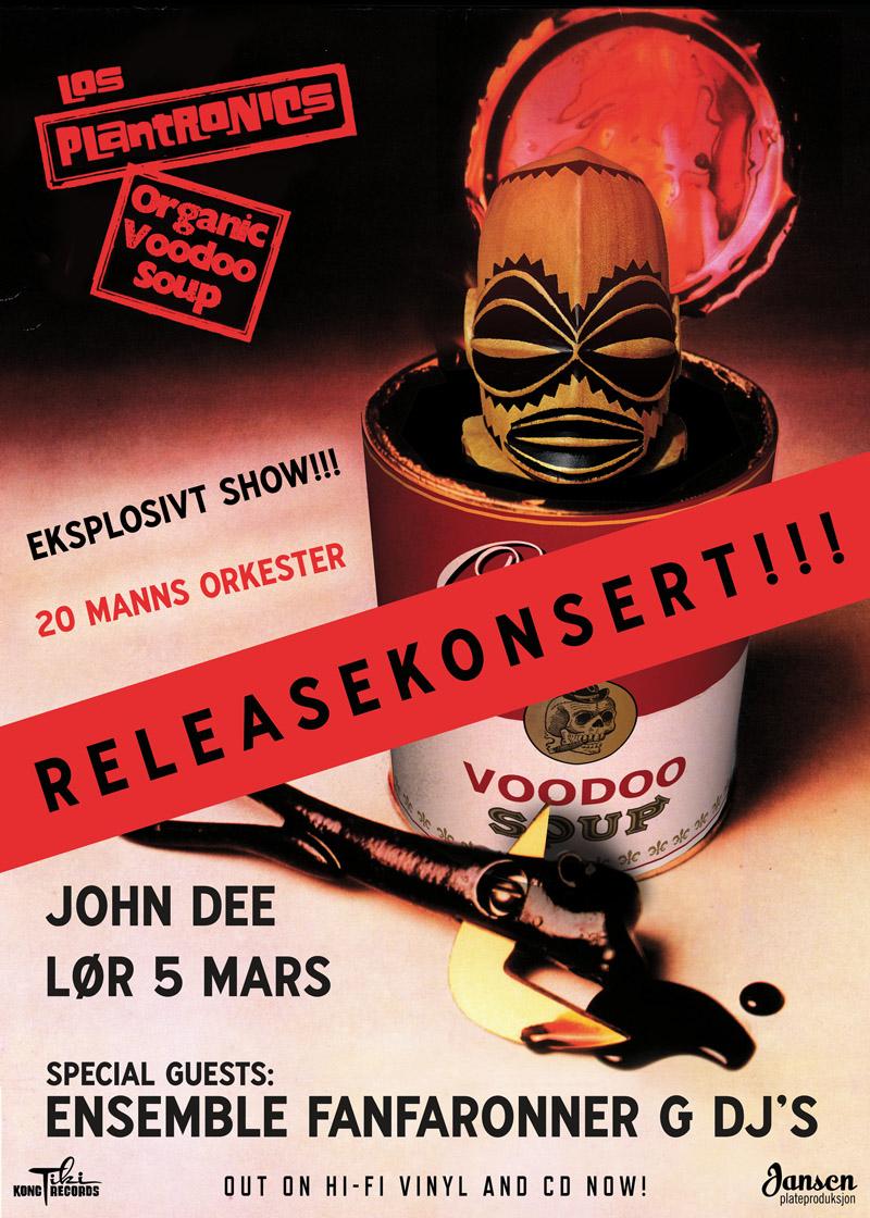 Los Plantronics - Organic Voodoo Soup Releasekonsert